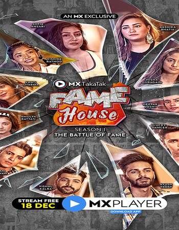 MX TakaTak Fame House 2020 Hindi Season 01 Complete 720p HDRip x264