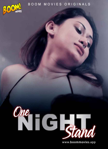18+ One Night Stand 2020 BoomMovies Hindi Hot Web Series 720p HDRip x264 120MB