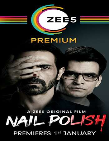Nail Polish 2021 Hindi 720p HDRip ESubs