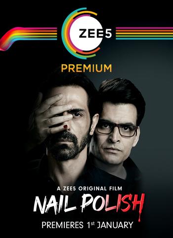 Nail Polish 2021 Zee5 Hindi 480p HDRip x264 350MB ESubs