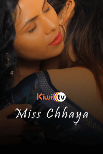 18+ Miss Chhaya 2021 Hindi Full Movie Download