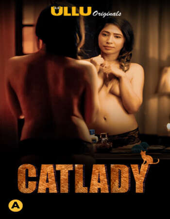 Catlady 2021 Full Season 01 Download Hindi In HD