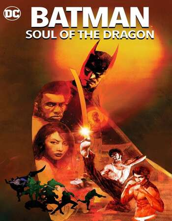 Batman Soul of the Dragon 2021 English 720p Web-DL 700MB ESubs