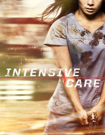 Intensive Care 2018 Hindi Dual Audio Web-DL Full Movie Download