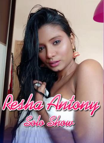 18+ Resha Antony Solo Show 2021 OnlyFans Hindi Hot Video 720p HDRip x264 25MB