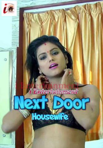 18+ Next Door Housewife 2021 iEntertainment Hindi Hot Video 720p HDRip x264 120MB