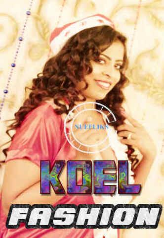 18+ Koel Fashion Show 2021 NueFliks Hindi Hot Video 720p HDRip x264 60MB