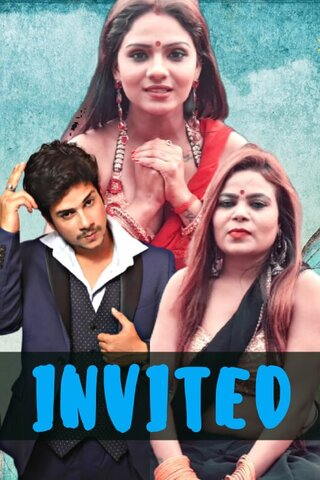 18+ Invited Uncut 2021 HotHit Hindi UNCUT Hot Web Series 720p HDRip x264 260MB