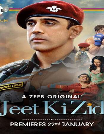 Jeet Ki Zid 2021 Hindi Season 01 Complete 720p HDRip ESubs