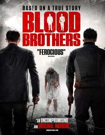 Blood Brothers 2015 Hindi Dual Audio 720p UNRATED BluRay ESubs