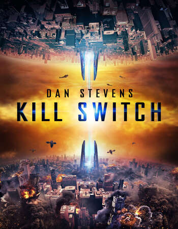Kill Switch 2017 Hindi Dual Audio 300MB BluRay 480p ESubs