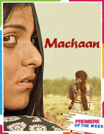 Machaan 2021 Hindi 350MB HDRip 480p