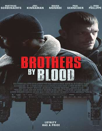 Brothers by Blood 2021 English 720p Web-DL 750MB ESubs