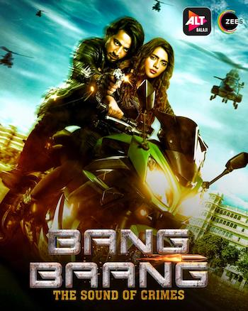 Bang Baang 2021 S01 Hindi 720p WEB-DL 1.6GB