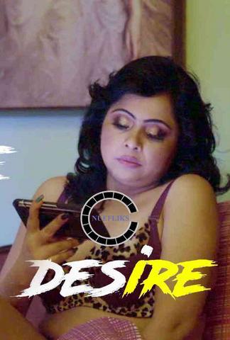 Desire 2021 NueFliks Hindi Hot Web Series 480p HDRip x264 290MB