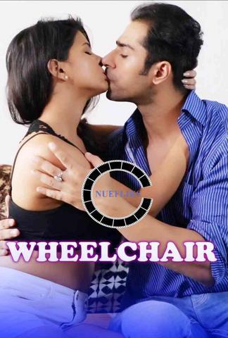 18+ Wheelchair 2021 NueFliks Hindi Hot Web Series 480p HDRip x264 290MB