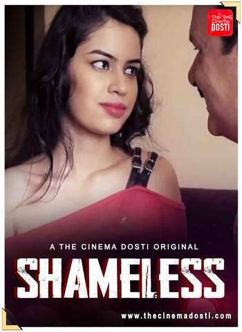18+ Shameless 2021 CinemaDosti Hindi Hot Web Series 720p HDRip x264 60MB