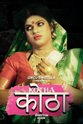 Kotha 2021 EightShots Hindi UNCUT Hot Web Series 720p HDRip x264 150MB