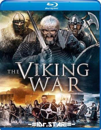 The Viking War 2019 UNCUT Dual Audio Hindi Bluray Movie Download