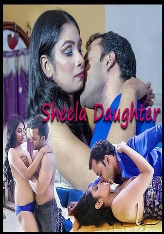 Sheela's Daughter 2021 XPrime Hindi Hot Web Series 720p HDRip x264 150MB