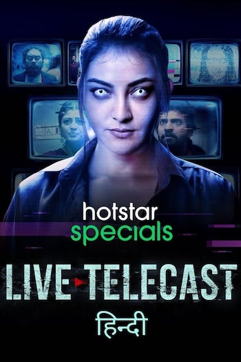 Live Telecast 2021 S01 Hotstar Originals Hindi Web Series All Episodes
