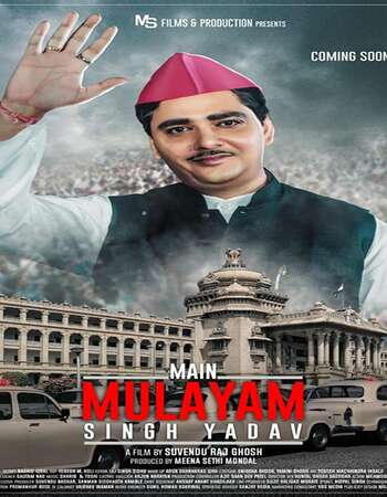 Main Mulayam Singh Yadav 2021 Hindi 720p HDRip x264
