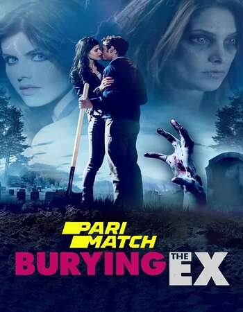 Burying the Ex 2014 Hindi Dubbed Full Movie Download
