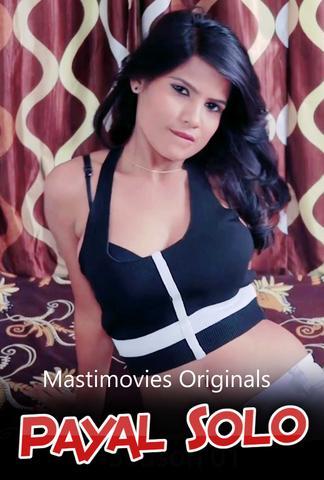 Payal Solo 2021 MastiMovies Hindi Hot Video 720p HDRip x264 170MB