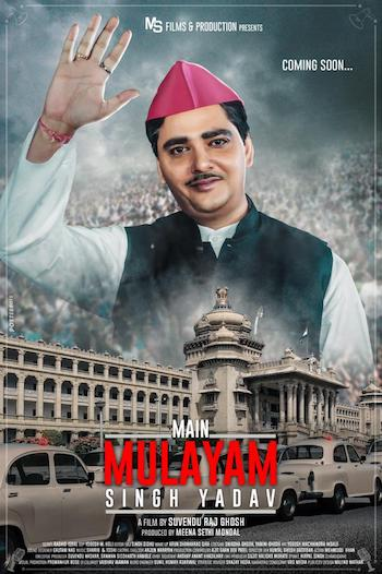 Main Mulayam Singh Yadav 2021 Hindi 720p HDRip 990mb