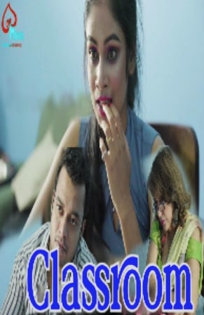 18+ Classroom 2021 Hindi Full Movie Download