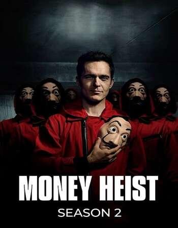 Money Heist 2018 Hindi Dual Audio Web-DL Full Netflix Season 02 Download