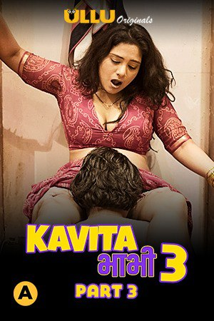 18+ Kavita Bhabhi 3 (Part 3) 2021 Ullu Hindi S03 Hot Web Series 720p HDRip x264 130MB