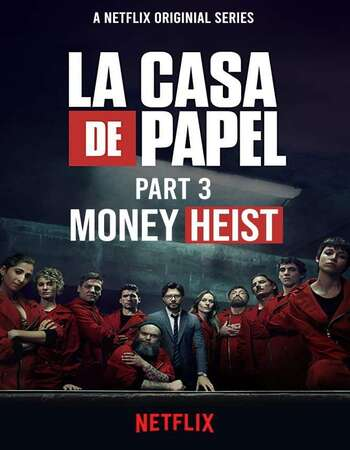 Money Heist 2019 S03 Complete Hindi Dual Audio 720p Web-DL MSubs