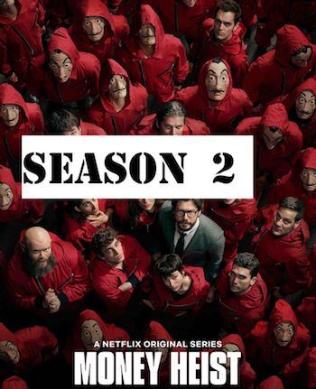 Money Heist 2018 S02 Dual Audio Hindi 720p 480p WEB-DL 2.6GB
