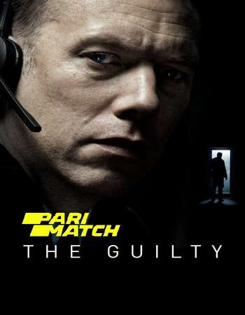 The Guilty 2018 Hindi (HQ DUB) Dual Audio 280MB BluRay 480p