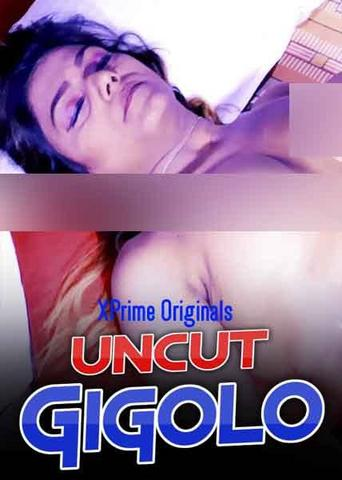 18+ Gigolo 2021 XPrime Hindi UNCUT Hot Web Series 720p HDRip x264 150MB