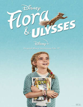 Flora And Ulysses 2021 English 280MB Web-DL 480p ESubs