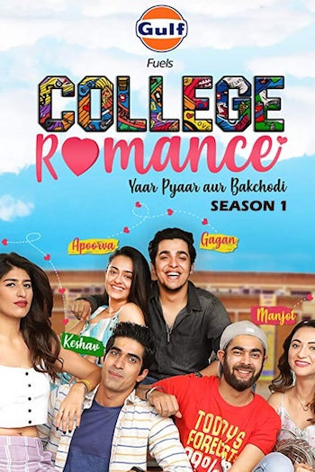 College Romance 2018 S01 Hindi 720p 480p WEB-DL 1GB