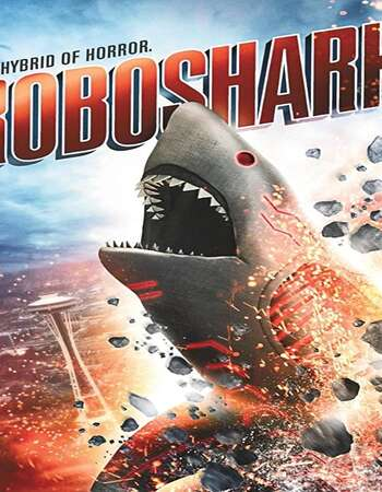 Roboshark 2015 Hindi Dual Audio 280MB Web-DL 480p ESubs