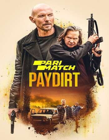 Paydirt 2020 Hindi (HQ DUB) Dual Audio 280MB WEBRip 480p