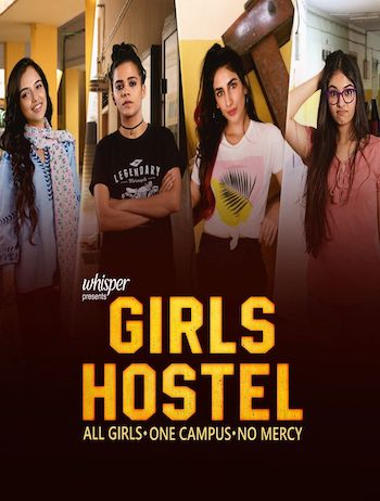 Girls Hostel 2018 S01 Hindi Web Series All Episodes