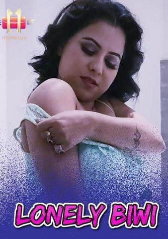 18+ Lonely Biwi 2021 11UpMovies Hindi Hot Web Series 720p HDRip x264 130MB