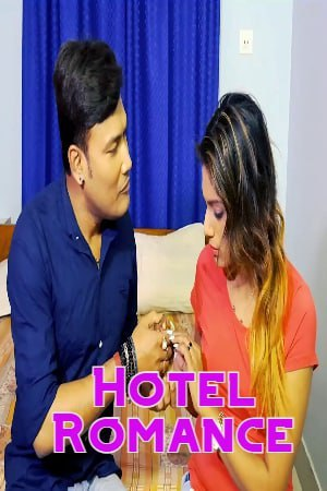18+ Hotel Romance 2021 SilverVally Hindi Hot Web Series 720p HDRip x264 90MB