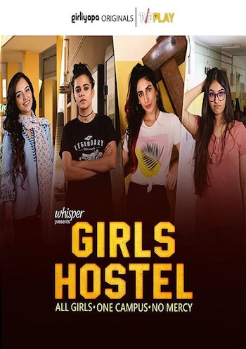 Girls Hostel 2018 S01 Hindi 720p 480p WEB-DL 900mb