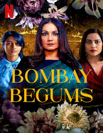 Bombay Begums 2021 S01 Complete Hindi Dual Audio 720p Web-DL MSubs
