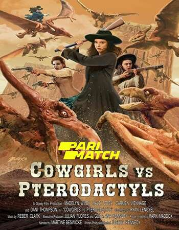 Cowgirls vs Pterodactyls 2021 Hindi (HQ DUB) Dual Audio 720p WEBRip x264