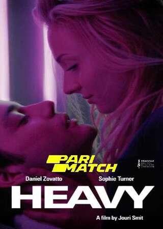 Heavy 2019 Dual Audio Hindi (Fan Dub) 480p WEB-DL x264 300MB