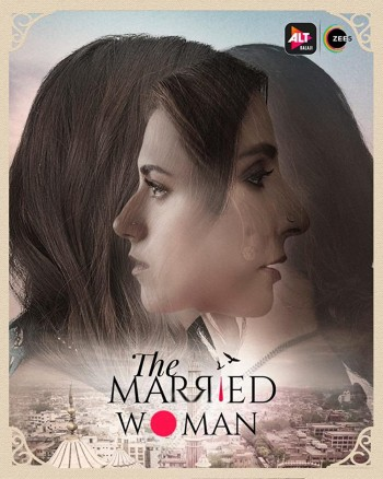 The Married Woman 2021 S01 Hindi Web Series All Episodes