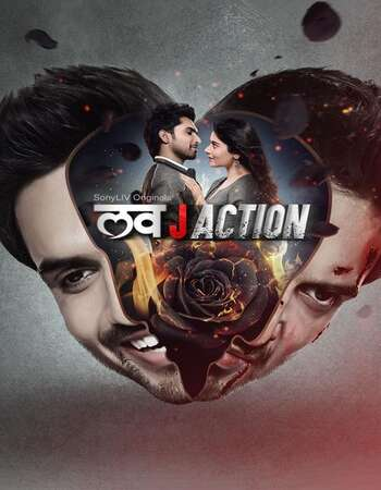 Love J Action 2021 Hindi Season 01 Complete 720p HDRip x264