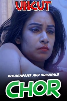 18+ Chor Part 2 2021 GoldenFans Hindi UNCUT Hot Web Series 720p HDRip x264 90MB